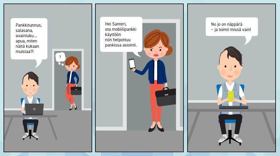 Sarjakuva, jossa äiti ja poika keskustelevat pankkipalveluista. Äiti neuvoo poikaa ottamaan käyttöön mobiilipankin.